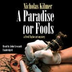 A Paradise for Fools by  Nicholas Kilmer audiobook