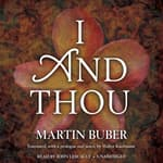 I and Thou by  Martin Buber audiobook