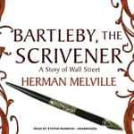 Bartleby, the Scrivener by  Herman Melville audiobook