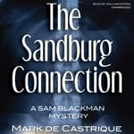 The Sandburg Connection by  Mark de Castrique audiobook