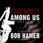 Enemies among Us by  Bob Hamer audiobook