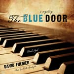 The Blue Door by  David Fulmer audiobook