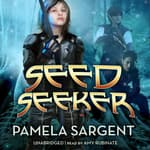 Seed Seeker by  Pamela Sargent audiobook