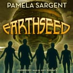 Earthseed by  Pamela Sargent audiobook