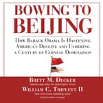 Bowing to Beijing by  William C. Triplett II audiobook