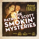 The Patrick Scott Smokin' Mysteries by  Patrick Fraley audiobook