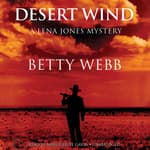 Desert Wind by  Betty Webb audiobook