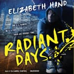 Radiant Days by  Elizabeth Hand audiobook