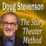 The Story Theater Method by  Doug Stevenson audiobook