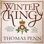 Winter King by  Thomas Penn audiobook