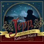 Jepp, Who Defied the Stars by  Katherine Marsh audiobook