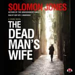 The Dead Man's Wife by  Solomon Jones audiobook