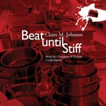 Beat until Stiff by  Claire M. Johnson audiobook