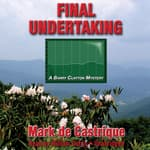 Final Undertaking by  Mark de Castrique audiobook