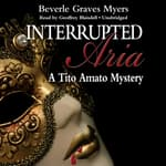 Interrupted Aria by  Beverle Graves Myers audiobook