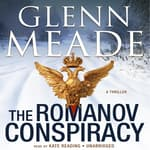 The Romanov Conspiracy by  Glenn Meade audiobook