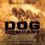 Dog Company by  Patrick K. O'Donnell audiobook