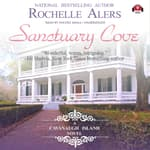 Sanctuary Cove by  Rochelle Alers audiobook