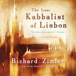 The Last Kabbalist of Lisbon by  Richard Zimler audiobook