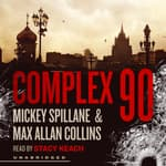 Complex 90 by  Max Allan Collins audiobook