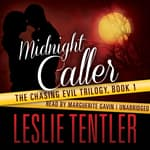 Midnight Caller by  Leslie Tentler audiobook