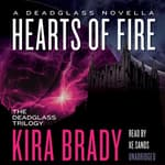Hearts of Fire by  Kira Brady audiobook