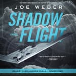Shadow Flight by  Joe Weber audiobook