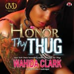 Honor Thy Thug by  Wahida Clark audiobook