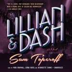 Lillian and Dash by  Sam Toperoff audiobook