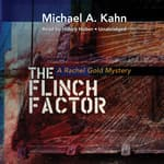 The Flinch Factor by  Michael A. Kahn audiobook