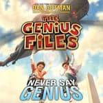 Never Say Genius by  Dan Gutman audiobook