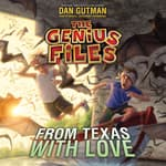 From Texas with Love by  Dan Gutman audiobook