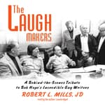 The Laugh Makers by  Robert L. Mills JD audiobook