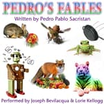 Pedro's Fables by  Pedro Pablo Sacristán audiobook