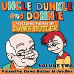 Uncle Dunkle and Donnie, Vol. 2 by  Pedro Pablo Sacristán audiobook