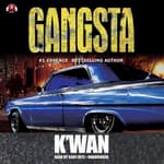 Gangsta by  K'wan audiobook
