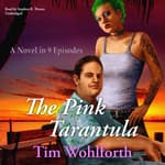 The Pink Tarantula by  Tim Wohlforth audiobook