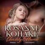Chastity Morrow by  Rosanne Kohake audiobook