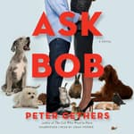 Ask Bob by  Peter Gethers audiobook