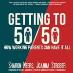 Getting to 50/50 by  Sharon Meers audiobook