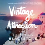 Vintage Attraction by  Charles Blackstone audiobook