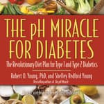 The pH Miracle for Diabetes by  Robert O. Young PhD audiobook