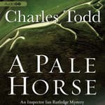 A Pale Horse by  Charles Todd audiobook