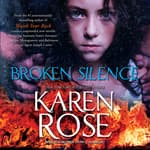 Broken Silence by  Karen Rose audiobook