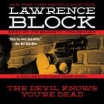 The Devil Knows You're Dead by  Lawrence Block audiobook