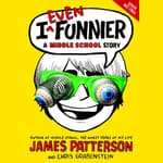 I Even Funnier by  Chris Grabenstein audiobook