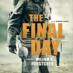 The Final Day by  William R. Forstchen audiobook