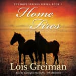 Home Fires by  Lois Greiman audiobook
