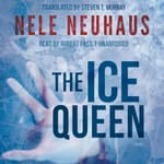The Ice Queen by  Nele Neuhaus audiobook