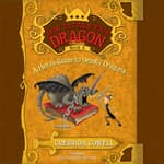 A Hero's Guide to Deadly Dragons by  Cressida Cowell audiobook